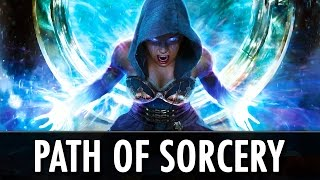 Skyrim Mod: Path of Sorcery - Magical Perk Overhaul