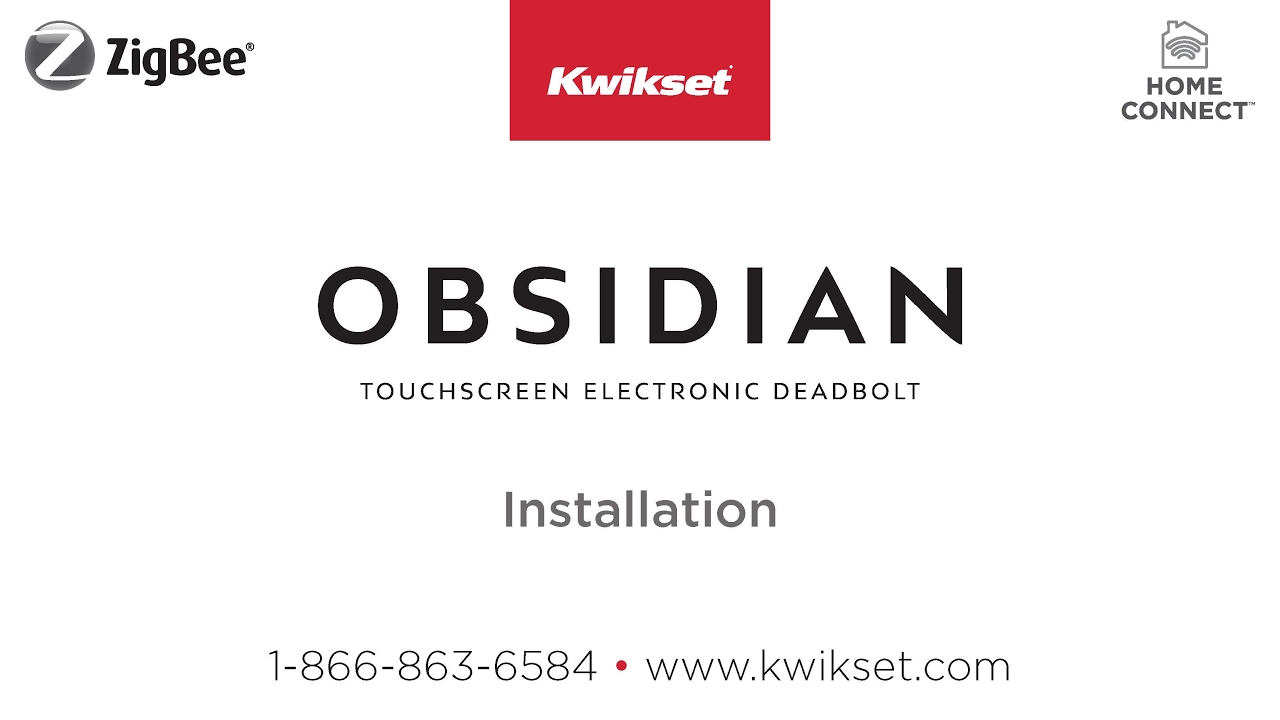 Kwikset Obsidian Installation (ZigBee)