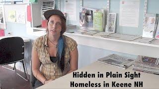 """""""Hidden in Plain Sight"""" Homeless in Keene NH Documentary Film"""