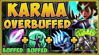 WHAT IS RIOT THINKING?? NEW BUFFED TANK KARMA IS 100% OP! KARMA TOP GAMEPLAY! - League of Legends