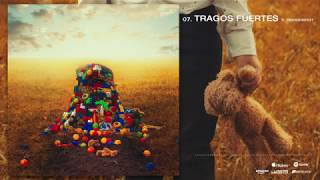 Tragos Fuertes - Ysy A (Video)