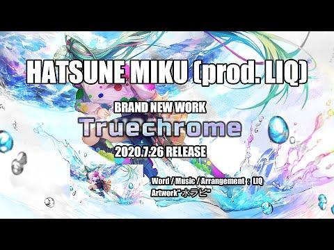 HATSUNE MIKU (prod. LIQ) - Truechrome