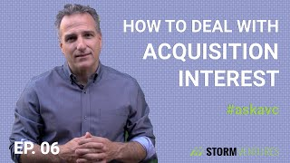 AskAVC #6 – How to deal with the acquisition interest