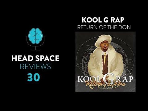 Kool G Rap – Return of the Don Review