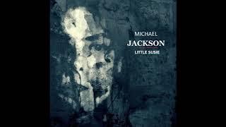 Michael Jackson - Little Susie (Alternate Mix) (Audio Quality CDQ)