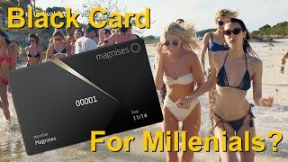 What Happened to MAGNISES CARD? (Black Card For Millennials)