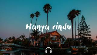Hanya Rindu   Andmesh Kamaleng (Lyrics Video)
