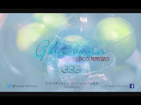 GHEVARA · Disco Terraza (Badajoz) Complejo Alcántara