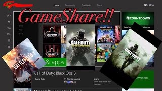 HOW TO GAMESHARE ON XBOX ONE!!