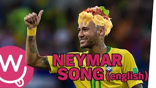 The Neymar Song (english Version)