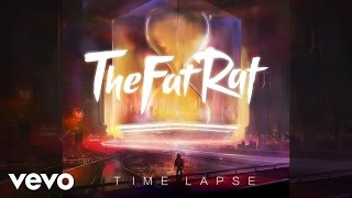 TheFatRat - Time Lapse (Audio)