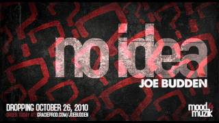 Joe Budden - No Idea (Mood Muzik 4) [Exclusive]