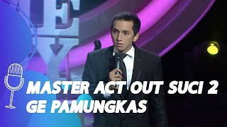 Stand Up Comedy Ge Pamungkas: Cowok Itu Suka Berkompetisi - SUCI All Star