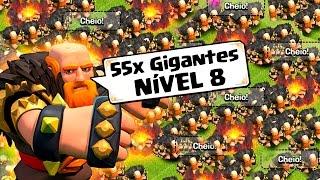 ATACANDO COM 55 GIGANTES NÍVEL 8 NO CLASH OF CLANS !!