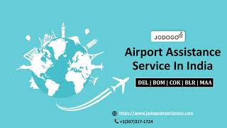 Airport Assistance Service in India - All international Airport