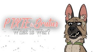 War Never Changes | Pixie and Brutus Comic Dub