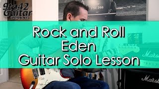 Rock + Roll Eden Guitar Solo Lesson With TAB