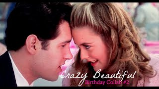 Multicouples | Crazy Beautiful (Birthday Collab #2)