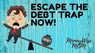 5 HABITS LEADING TO A DEBT TRAP (How To Get Out of debt)   MoneyWise MOM