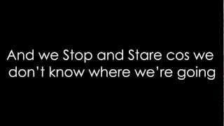 Fenech-Soler - Stop and Stare (Lyrics)