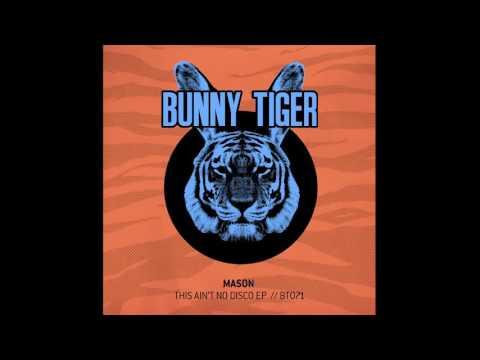 Mason - This Ain't No Disco  [OUT NOW]