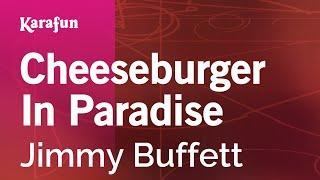 Karaoke Cheeseburger In Paradise - Jimmy Buffett *