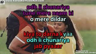 Odh Li Chunariya Tere Naam Ki Kumar Sanu & Alka Video Karaoke With Lyrics
