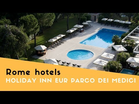 Holiday Inn Rome Eur Parco dei Medici – hotel review Rome, Italy