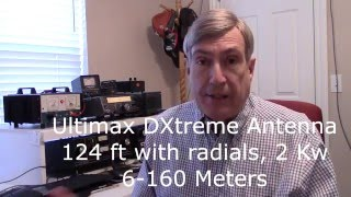 Review Ultimax DXtreme 124 Ft End Fed Antenna 6-160 Meters