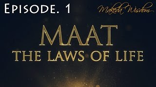 MAAT   EPISODE 1: KNOW THY SELF - MAKEDA WISDOM