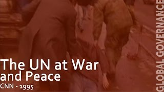 The Next 50 Years: The UN at War and Peace