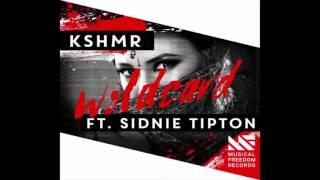 KSHMR feat. Sidnie Tipton - WildCard Free Download 320kbps