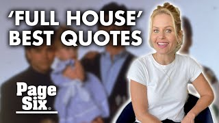 Candace Cameron Bure Wants These 'Full House' Quotes To Live On | Page Six Celebrity News