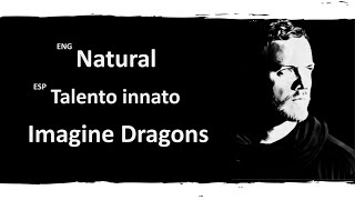 Natural Imagine Dragons Lyrics Letra Español English Sub