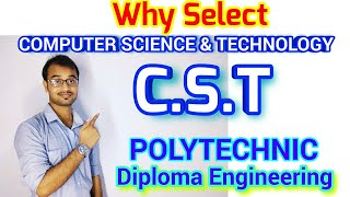 Computer Science and Technology (CST)Diploma Engineering