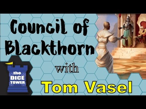 Council of Blackthorn Review - with Tom Vasel
