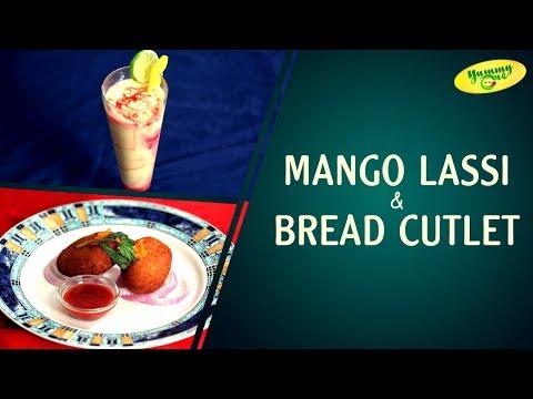 How To Make Mango Lassi || Bread Cutlet | Yummyone