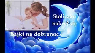 Bajki Na Dobranoc ☽ Stoliczku Nakryj Się ☽ Specjalna Edycja Do Usypiania ☽ Bajki Usypiank