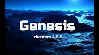 Bible Study Genesis Chapters 4 & 5