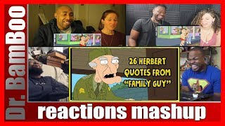 26 Herbert Quotes From Family Guy REACTIONS MASHUP