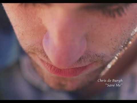Chris de Burgh - Save Me (Sálvame)