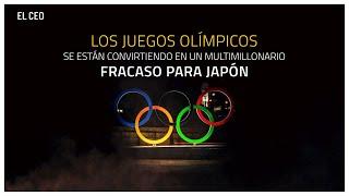 Los Juegos Olímpicos se están convirtiendo en un multimillonario fracaso para Japón #Olímpicos