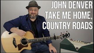John Denver Take Me Home Country Roads Guitar Lesson