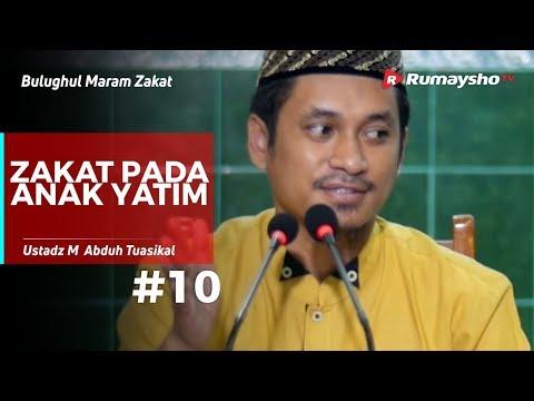 Bulughul Maram Zakat (10) : Zakat pada Anak Yatim - Ustadz M Abduh Tuasikal