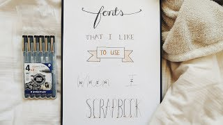 Favourite Fonts for scrapbooking || Quick & Easy Handlettering