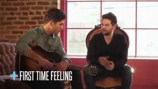 """Dan + Shay - """"Story + Song"""" (First Time Feeling)"""