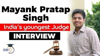 Mayank Pratap Singh - India's youngest Judge - How to prepare for Judicial Services?