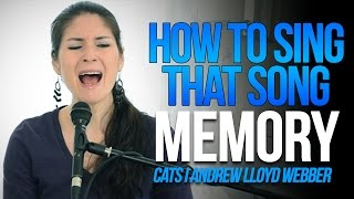 "How To Sing That Song: ""MEMORY"" (Cats) by Andrew Lloyd Webber"