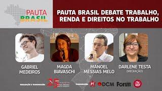#aovivo | Renda e direitos no trabalho | Pauta Brasil
