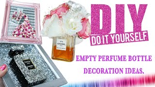3 AMAZING IDEAS /  How To Decorate Your EMPTY Perfume Bottles! DIY...